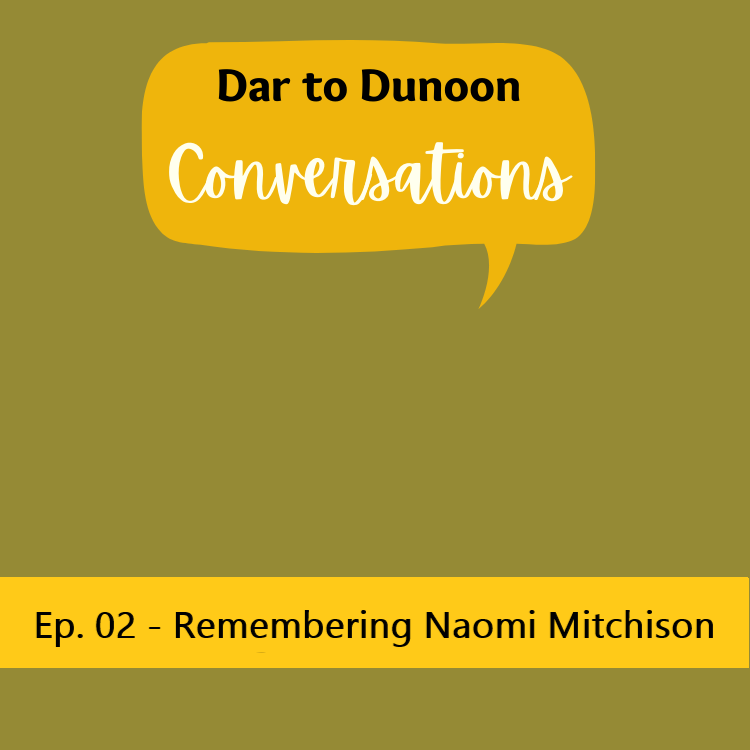 Dar to Dunoon Conversations